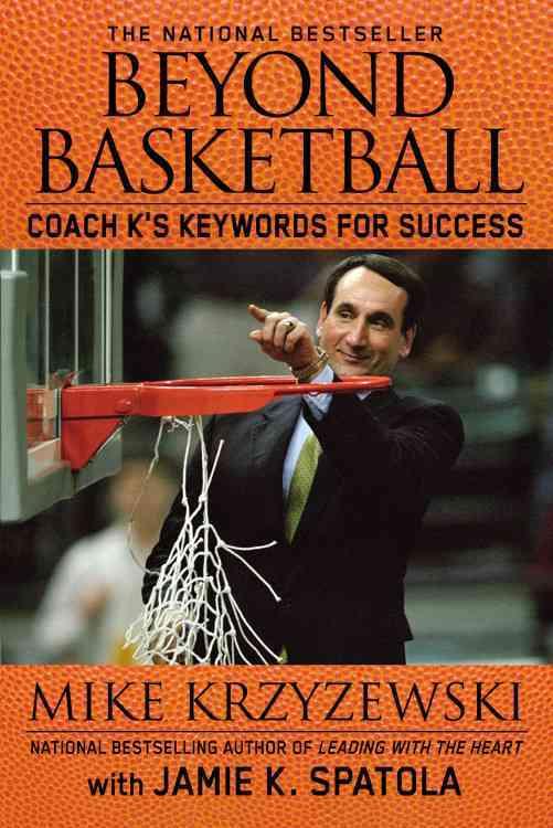 Beyond Basketball By Krzyzewski, Mike/ Spatola, Jamie Krzyzewski